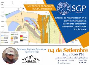 04 SETIEMBRE | Estadíos de mineralización en el proyecto Carhuacayán, yacimiento cordillerano polimetálico Carhuacayán, Perú Central