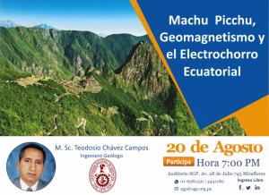 20 Agosto | Machu Picchu, Geomagnetismo y el electrochorro Ecuatorial