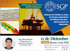 11 DICIEMBRE | Sistemas de Petróleo en áreas de frontera exploratoria del Offshore Peruano – Oportunidades de Exploración