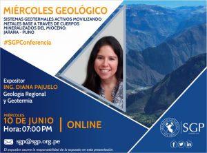 10 junio – 7:00 pm | Sistemas geotermales activos movilizando metales base a través de cuerpos mineralizados del Mioceno: Jaraña – Puno