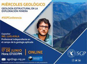 17 junio – 7:00 pm | GEOLOGÍA ESTRUCTURAL EN LA EXPLORACIÓN MINERA