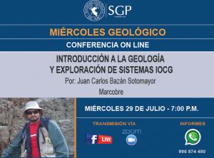 29 julio  – 7:00 pm | INTRODUCCIÓN A LA GEOLOGÍA Y EXPLORACIÓN DE SISTEMAS IOCG