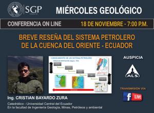 18 NOVIEMBRE – 7:00 pm | BREVE RESEÑA DEL SISTEMA PETROLERO DE LA CUENCA DEL ORIENTE – ECUADOR