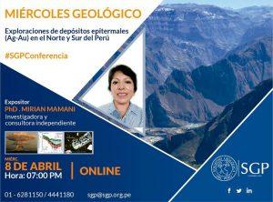 08 ABRIL | Exploraciones de depósitos epitermales (Ag-Au) en el Norte y Sur del Perú
