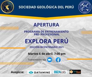 6 ABRIL 2021 – 7:00 pm   Programa de Entrenamiento Pre-profesional Explora Perú, Edición Bicentenario 2021