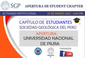 25 MARZO 2021 – 6:00 pm   APERTURA DE STUDENT CHAPTER-UNP (PIURA)