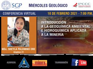 10 FEBRERO 2021 – 7:00 pm | Introducción a la Geoquímica Ambiental e Hidroquímica aplicada a la Minería