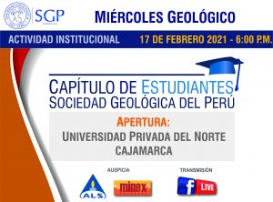 17 FEBRERO 2021 – 6:00 pm | Apertura: UNIVERSIDAD PRIVADA DEL NORTE – CAJAMARCA