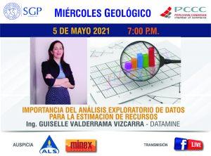 5 DE MAYO 2021 – 7:00 pm |  IMPORTANCIA DEL ANÁLISIS EXPLORATORIO DE DATOS  PARA LA ESTIMACIÓN DE RECURSOS