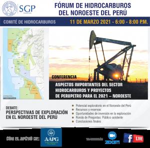 11 MARZO 2021 – 6:00 pm | FÓRUM DE HIDROCARBUROS DEL NOROESTE DEL PERÚ